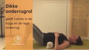 Yogastrip en rugrol - onmisbaar voor de rug!